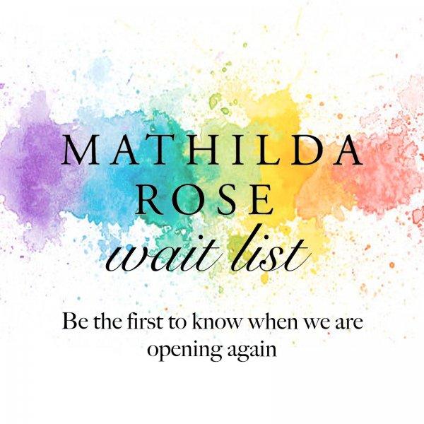 mathilda rose waiting list
