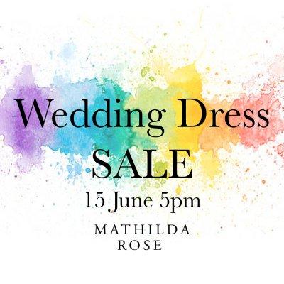 Wedding Dress SALE 15 June 5pm